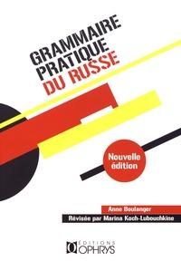 Téléchargements de manuels Grammaire pratique du russe  - Morphologie et syntaxe in French par Anne Boulanger 9782708015333