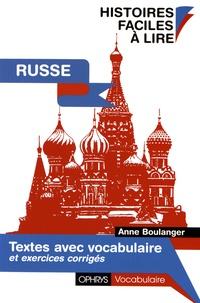 Anne Boulanger - Textes avec vocabulaire russe.