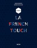 Anne Bourgeois et Damien Paccellieri - Cinéma - La French Touch.