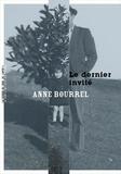 Anne Bourrel - Le dernier invité.