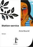 Anne Bourrel - Station service.