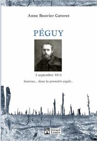 Anne Bouvier Cavoret - Péguy, 5 septembre 1914.