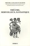 Anne Bouvier Cavoret - Théâtre Merveilleux Fantastique.