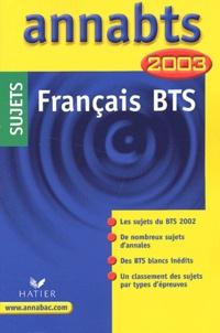 Anne Boyer-Vidal - Français BTS. - Sujets 2003.