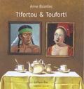 Anne Bozellec - Tifortou & Touforti.