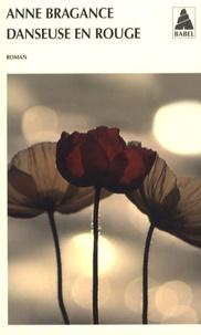 Anne Bragance - Danseuse en rouge.