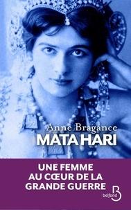 Anne Bragance - Mata Hari - La poudre aux yeux.