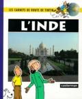 Anne Braquet et Martine Noblet - Les Aventures de Tintin  : L'inde.