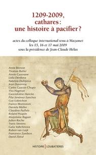 Anne Brenon - 1209-2009, cathares : une histoire à pacifier ?.