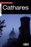 Anne Brenon - Petite histoire des Cathares.