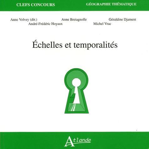 Anne Bretagnolle et Géraldine Djament - Echelles et temporalités.
