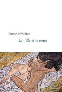 Anne Brochet - La fille et le rouge.