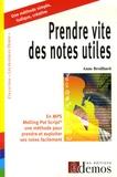 Anne Broilliard - Prendre vite des notes utiles en MPS.