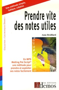 Anne Broilliard - Prendre vite des notes utiles en MPS.