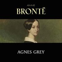 Anne Brontë et Libby Gohn - Agnes Grey.