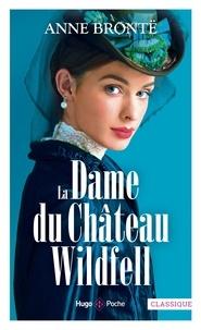 Anne Brontë - La Dame du château de Wildfell.