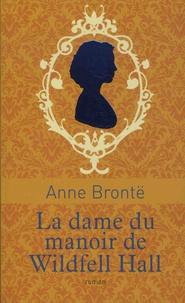 La dame du manoir de Wildfell Hall - Anne Brontë | Showmesound.org