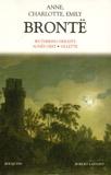 Anne Brontë et Charlotte Brontë - Wuthering Heights ; Agnès Grey ; Villette.
