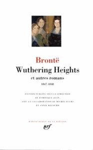 Anne Brontë et Charlotte Brontë - Wuthering Heights et autres romans. - 1847-1848.