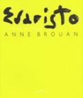 Anne Brouhan - Evaristo. - La chambre des falaises.