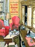 Anne Brouillard - La vieille dame et les souris.