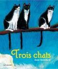 Anne Brouillard - Trois chats.