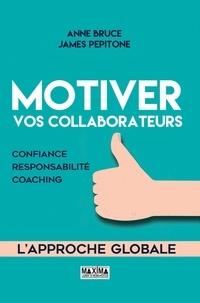Motiver vos collaborateurs - Confiance, responsabilité, coaching.pdf