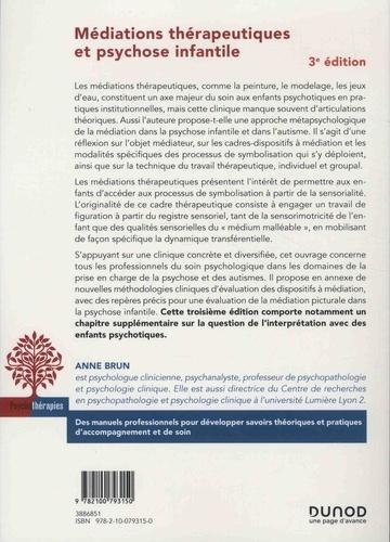 Médiations thérapeutiques et psychose infantile 3e édition