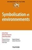 Anne Brun et René Roussillon - Symbolisation et environnement.