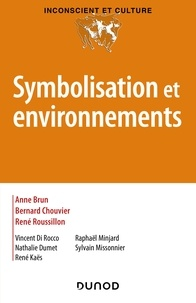 Anne Brun et Bernard Chouvier - Symbolisation et environnements.