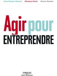 Anne Brunet-Mbappe et Pascal Renaud - Agir pour entreprendre.