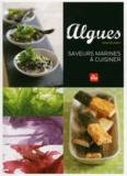 Anne Brunner - Algues - Saveurs marines à cuisiner.