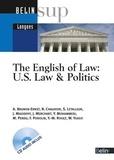 Anne Brunon-Ernst et Nicki Chaudoir - The English of Law: US Law & Politics. 1 CD audio
