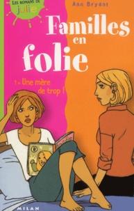 Familles en folie Tome 1 : Une mère de trop.pdf