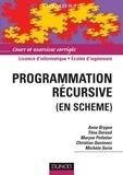 Anne Brygoo et Titou Durand - Programmation récursive (en Scheme) - Cours et exercices corrigés.