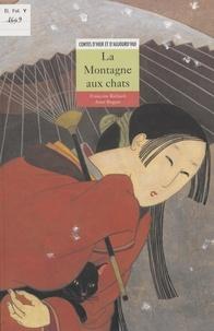 Anne Buguet et Françoise Richard - La montagne aux chats.