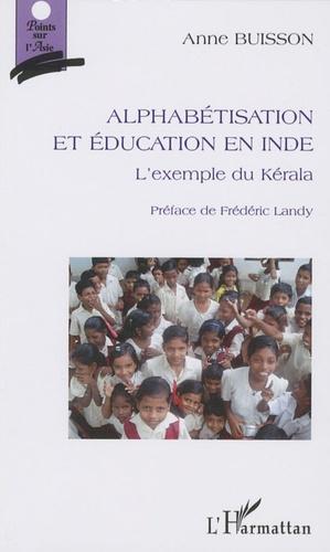 Anne Buisson - Alphabétisation et éducation en Inde - L'exemple du Kérala.
