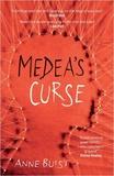 Anne Buist - Medea's Curse.