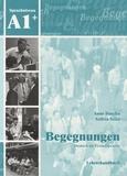 Anne Buscha - Begegnungen, Deutsch als Fremdsprache - Lehrerhandbuch, sprachniveau A1+.