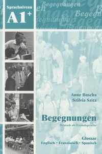 Anne Buscha - Begegnungen - Deutsch als Fremdsprache A1 Glossar.