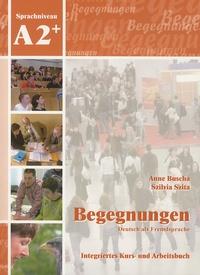 Anne Buscha et Szilvia Szita - Begegnungen - Integriertes Kurs- und Arbeitsbuch Sprachniveau A2+. 2 CD audio