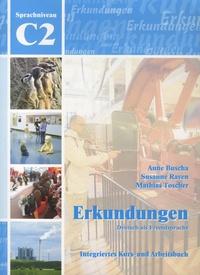 Anne Buscha et Susanne Raven - Erkundungen, Deutsch als Fremdsprache - Integriertes Kurs- und Arbeitsbuch, Sprachniveau C2. 1 CD audio
