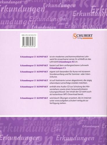 Erkundungen Kompakt Deutsch als Fremdsprache. Integriertes Kurs- und Arbeitsbuch Kompaktfassung Sprachniveau C1  avec 1 CD audio