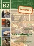 Anne Buscha et Susanne Raven - Erkundungen kompakt - Integriertes Kurs- und Arbeitsbuch Sprachniveau B2. 1 CD audio