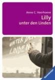 Anne C. Voorhoeve - Lilly unter den Linden.