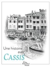 Anne Calife et Gérard Lamouroux - Une histoire avec Cassis - Quai des Baux.