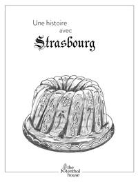 Anne Calife et Lolo Wagner - Une histoire avec Strasbourg - Kougelhopf.
