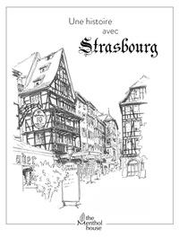 Anne Calife et Lolo Wagner - Une histoire avec Strasbourg - Rue du Maroquin.
