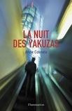 Anne Calmels - La nuit des Yakuzas.