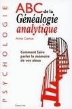 Anne Camus - ABC de la Généalogie analytique.